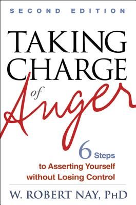 Taking Charge of Anger By Nay, W. Robert